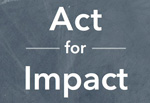 Act for Impact